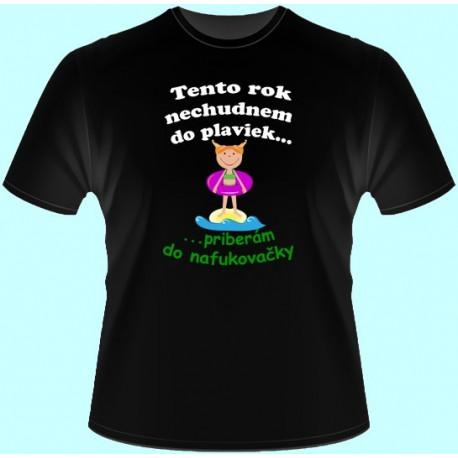 Tričká s potlačou - Tento rok nechudnem do plaviek (dámske tričko)