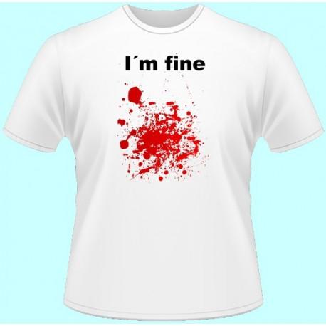 Tričká s potlačou - Im fine (dámske tričko)