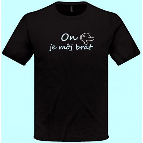 Tričká s potlačou - x On je môj brat - doprava (pánske tričko)