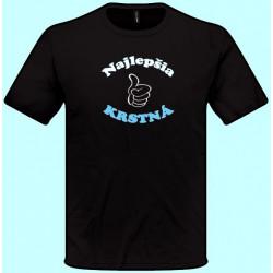 Tričká s potlačou - Najlepšia krstná (pánske tričko)