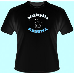 Tričká s potlačou - Najlepšia krstná (dámske tričko)