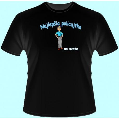 Tričká s potlačou - Najlepšia policajtka (dámske tričko)
