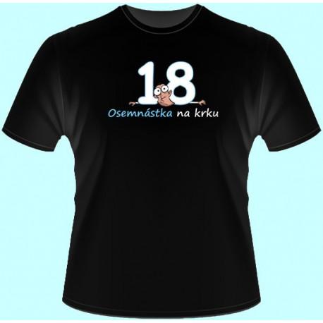 Tričká s potlačou - Osemnástka na krku (dámske tričko)