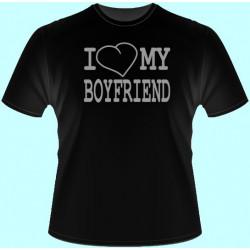 Tričká s potlačou - I love my boyfriend (dámske tričko)