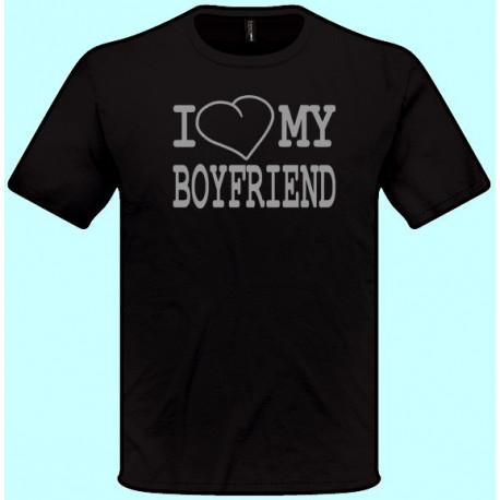 Tričká s potlačou - I love my boyfriend (pánske tričko)