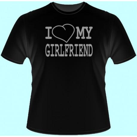 Tričká s potlačou - I love my girlfriend (dámske tričko)