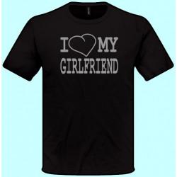 Tričká s potlačou - I love my girlfriend (pánske tričko)