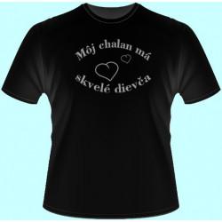 Tričká s potlačou - Môj chalan má skvelé dievča (dámske tričko)