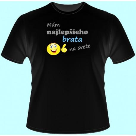 Tričká s potlačou - Mám najlepšieho brata na svete (dámske tričko)