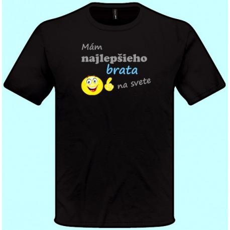 Tričká s potlačou - Mám najlepšieho brata na svete (pánske tričko)