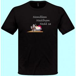 Tričká s potlačou - Nemôžem nestíham nedá sa (pánske tričko)