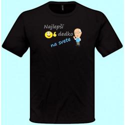Tričká s potlačou - Najlepší dedko na svete(pánske tričko)