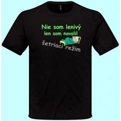 Tričká s potlačou - Nie som lenivý len som navolil šetriaci režim (pánske tričko)