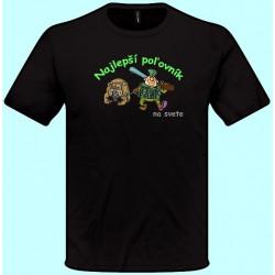 Tričká s potlačou - Najlepší poľovník (pánske tričko)