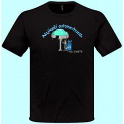 Tričká s potlačou - Najlepší automechanik (pánske tričko)