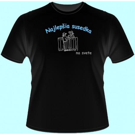Tričká s potlačou - Najlepšia susedka (dámske tričko)