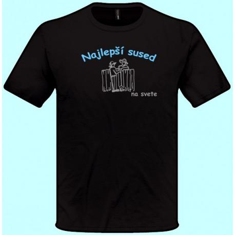 Tričká s potlačou - Najlepší sused (pánske tričko)