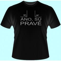 Tričká s potlačou - Áno sú pravé (dámske tričko)