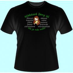 Tričká s potlačou - Niektoré ženy sú šikovné ale je nás málo (dámske tričko)