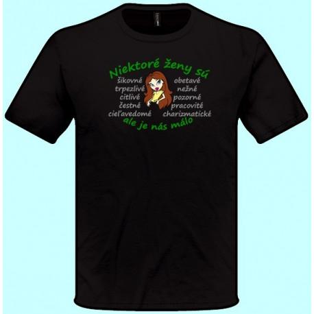 Tričká s potlačou - Niektoré ženy sú šikovné ale je nás málo (pánske tričko)