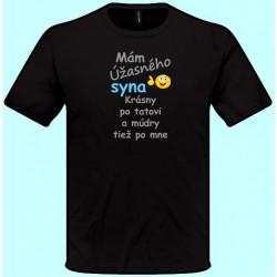 Tričká s potlačou - Mám úžasného syna Krásny po tatovi (pánske tričko)