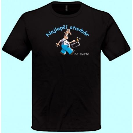 Tričká s potlačou - Najlepší stavbár (pánske tričko)