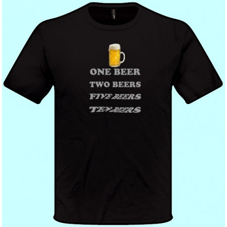 Tričká s potlačou - One beer Ten beer (pánske tričko)