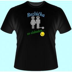 Tričká s potlačou - Rozlúčka so slobodou (dámske tričko)