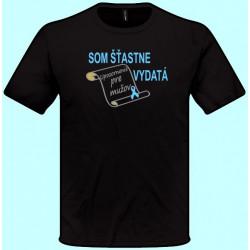 Tričká s potlačou - Som šťastne vydatá Upozornenie pre mužov (pánske tričko)