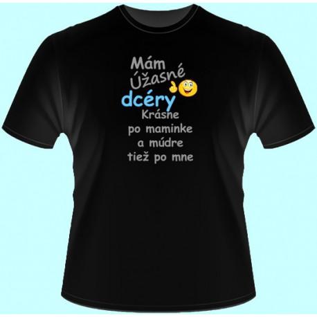 Tričká s potlačou - Mám úžasné dcéry Krásne po maminke (dámske tričko)