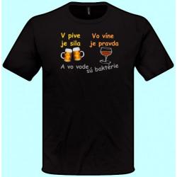 Tričká s potlačou - V pive je sila (pánske tričko)