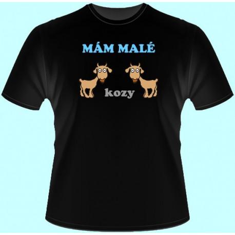 Tričká s potlačou - Mám malé kozy (dámske tričko)