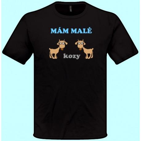 Tričká s potlačou - Mám malé kozy (pánske tričko)