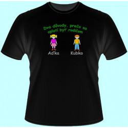 Tričká s potlačou - Dva dôvody prečo sa oplatí byť rodičom (dámske tričko)