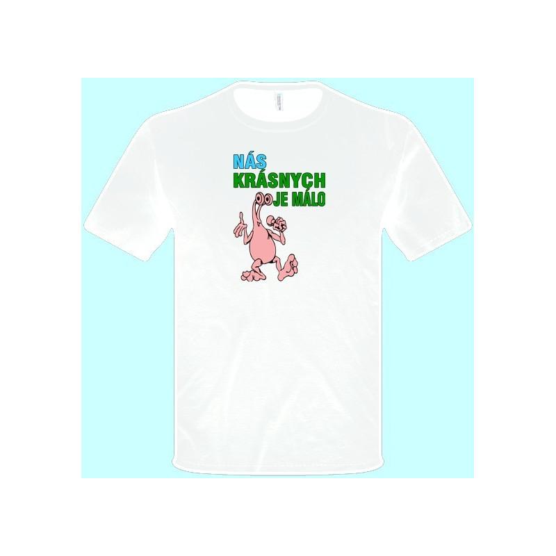 1e012633cd8 Tričká s potlačou - Nás krásnych je málo (pánske tričko) - Emerikano.sk