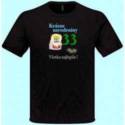 Tričká s potlačou - Krásne narodeniny - Váš vek (pánske tričko)