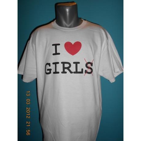 Tričká s nápismi - I love girls