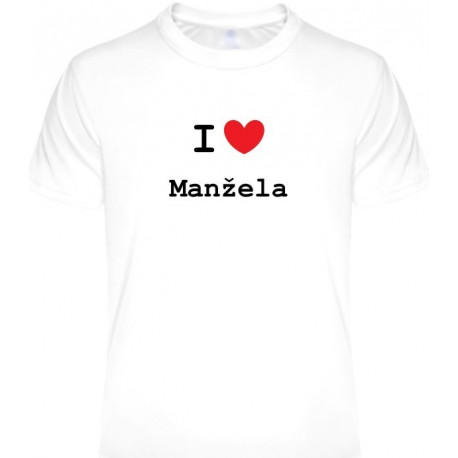Tričká s nápismi - I love Manžela