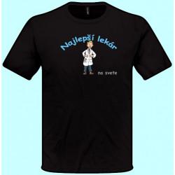 Tričká s potlačou - Najlepší lekár (pánske tričko)
