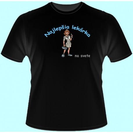 Tričká s potlačou - Najlepšia lekárka (dámske tričko)