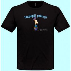 Tričká s potlačou - Najlepší policajt (pánske tričko)