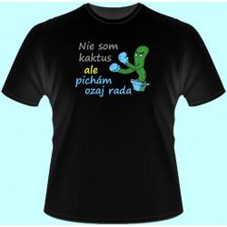 Tričká s potlačou - Nie som kaktus ale pichám ozaj rada (dámske tričko)