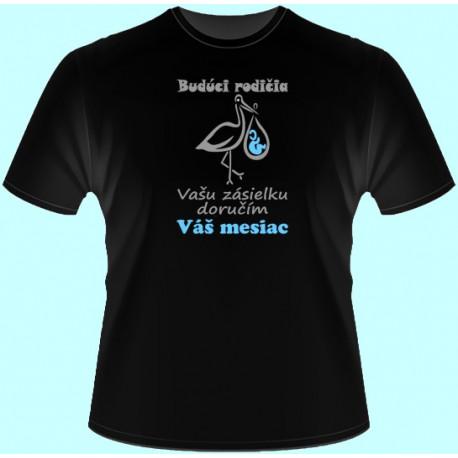 Tričká s potlačou - Budúci rodičia Vašu zásielku doručím v Váš mesiac (dámske tričko)