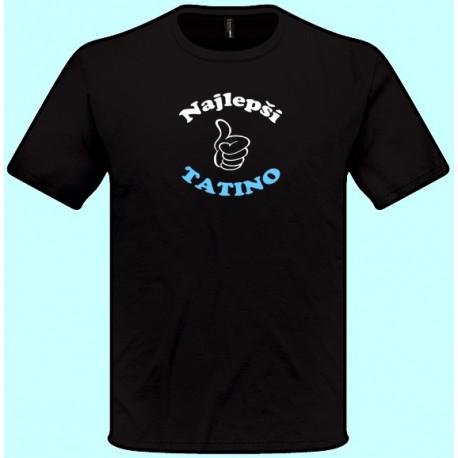 Tričká s potlačou - Najlepší tatino (pánske tričko)