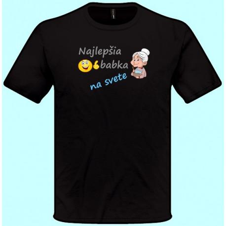 Tričká s potlačou - Najlepšia babka na svete (pánske tričko)