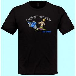 Tričká s potlačou - Najlepší motorkár (pánske tričko)