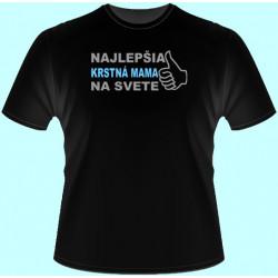 Tričká s potlačou - Najlepšia krstná mama na svete (dámske tričko)