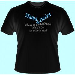 Tričká s potlačou - Mama a dcéra (dámske tričko)