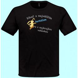 Tričká s potlačou - Som šibač s najväčším korbáčom (pánske tričko)