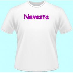 Tričká s potlačou - Nevesta (dámske tričko)